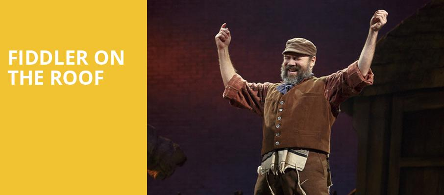 Fiddler on the Roof, Morris Performing Arts Center, South Bend