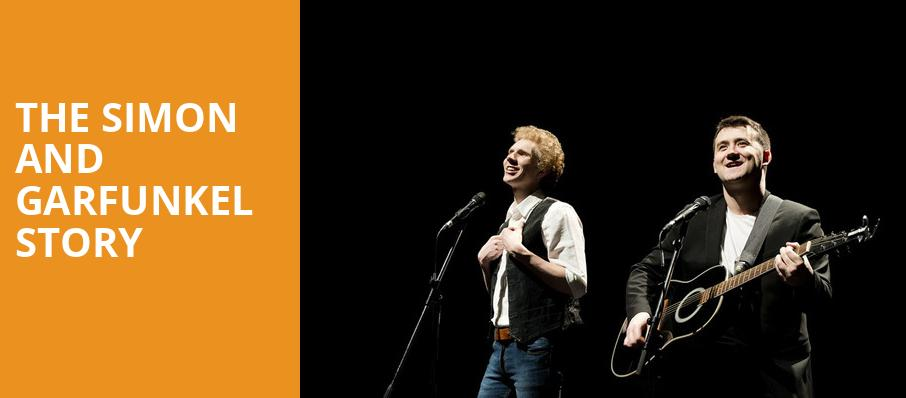The Simon and Garfunkel Story, Morris Performing Arts Center, South Bend