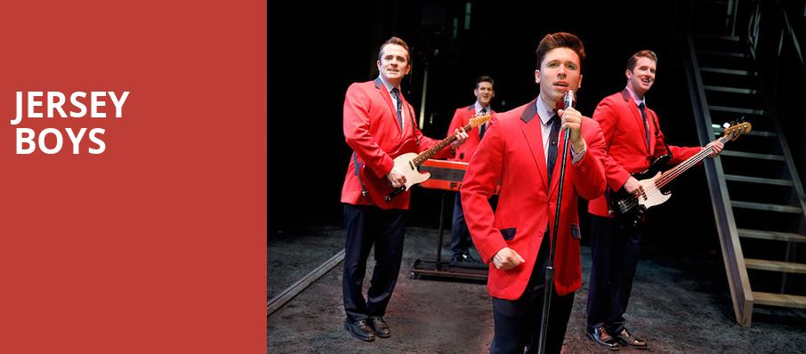 Jersey Boys, Morris Performing Arts Center, South Bend