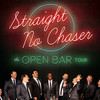 Straight No Chaser, Morris Performing Arts Center, South Bend
